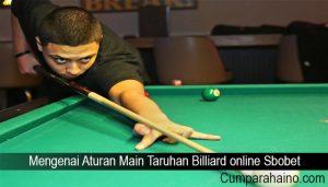 Mengenai Aturan Main Taruhan Billiard online Sbobet