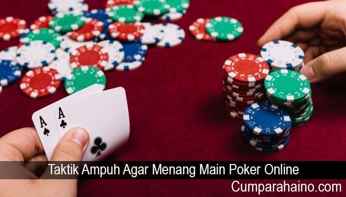 Taktik Ampuh Agar Menang Main Poker Online