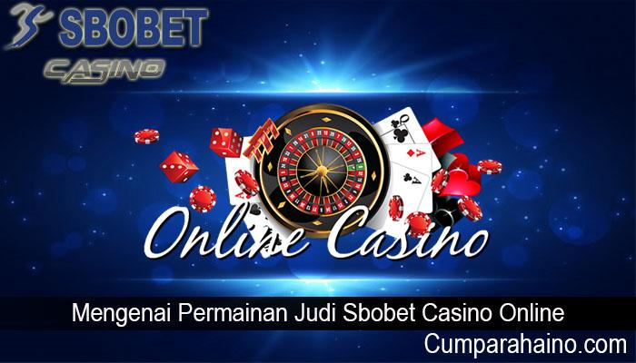 Alasan Mengapa Sbobet Casino Online Lebih Baik