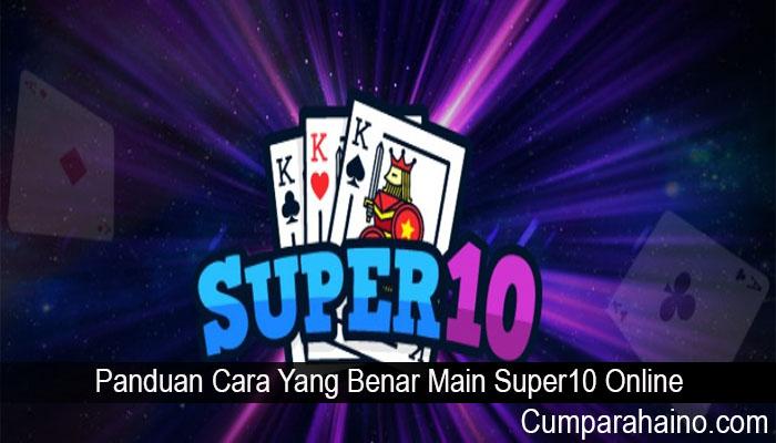 Panduan Cara Yang Benar Main Super10 Online